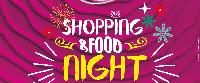 Shopping & Food Night